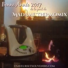 Madame Thermomix vous souhaite tout ce qui est beau, bon et bien pour 2017 et au-delà. Bonne année !
